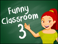 Funny Classroom 3 Game - Funny Games