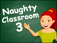 Naughty Classroom 3 Game - Naughty Games